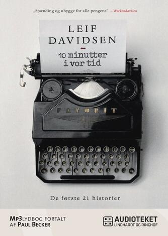 Leif Davidsen: 10 minutter i vor tid