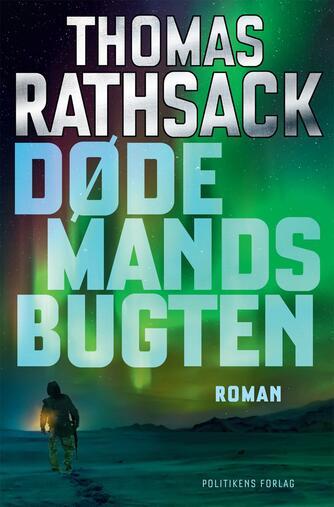 Thomas Rathsack: Dødemandsbugten : roman