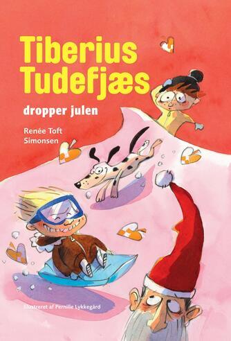 Renée Toft Simonsen: Tiberius Tudefjæs dropper julen