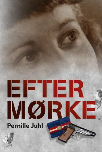 Pernille Juhl (f. 1963): Efter mørke