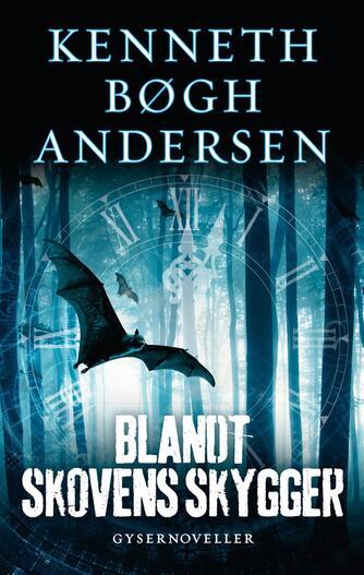 Kenneth Bøgh Andersen: En rejse gennem natten. Bind 1