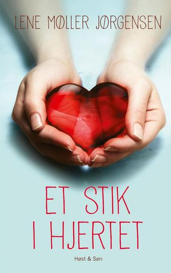 Lene Møller Jørgensen: Et stik i hjertet