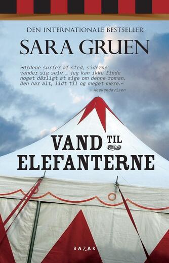 Sara Gruen: Vand til elefanterne