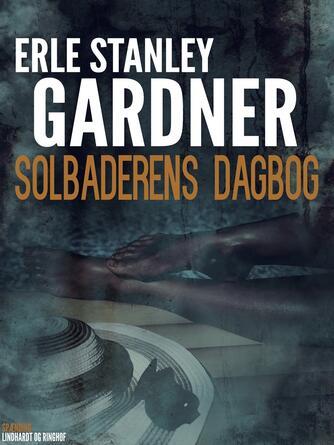 Erle Stanley Gardner: Solbaderens dagbog