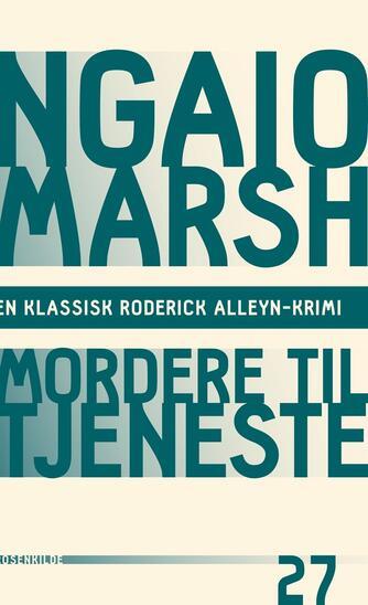 Ngaio Marsh: Mordere til tjeneste