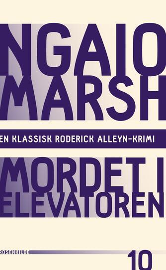 Ngaio Marsh: Mordet i elevatoren