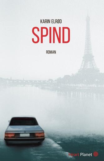 Karin Elrød: Spind : roman