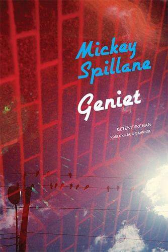 Mickey Spillane: Geniet : detektivroman