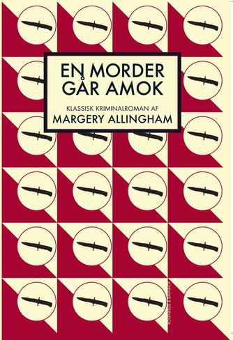 Margery Allingham: En morder går amok : klassisk kriminalroman