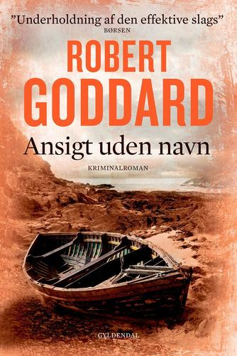 Robert Goddard: Ansigt uden navn : kriminalroman