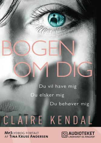 Claire Kendal: Bogen om dig