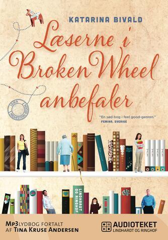 Katarina Bivald: Læserne i Broken Wheel anbefaler