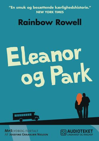 Rainbow Rowell (f. 1973): Eleanor og Park