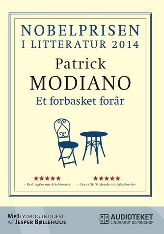 Patrick Modiano: Et forbasket forår