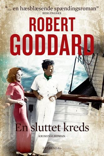 Robert Goddard: En sluttet kreds : kriminalroman