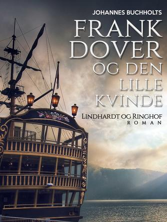 Johannes Buchholtz: Frank Dover og den lille kvinde : roman