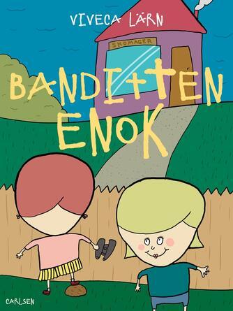 Viveca Lärn: Banditten Enok