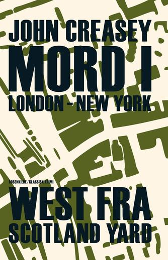 John Creasey: Mord i London - New York : klassisk krimi
