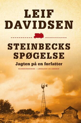Leif Davidsen: Steinbecks spøgelse : jagten på en forfatter