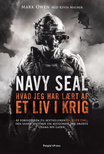Mark Owen (f. ca. 1976), Kevin Maurer: Navy Seal : hvad jeg har lært af et liv i krig