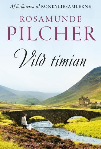 Rosamunde Pilcher: Vild timian : roman