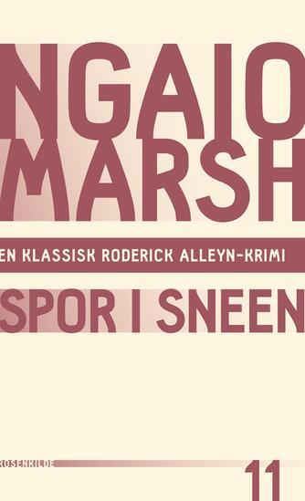 Ngaio Marsh: Spor i sneen