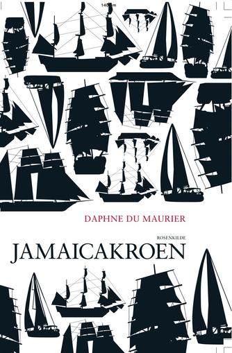 Daphne Du Maurier: Jamaicakroen