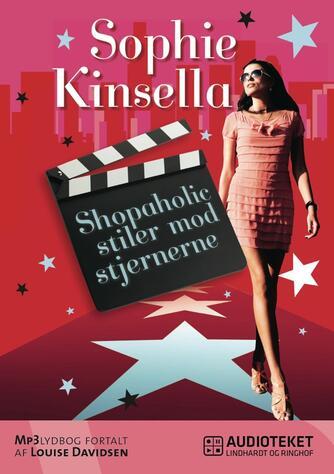Sophie Kinsella: Shopaholic stiler mod stjernerne
