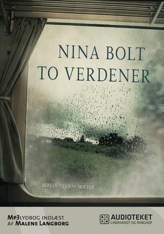Nina Bolt: To verdener