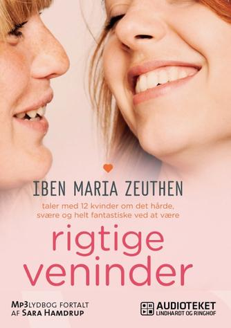 Iben Maria Zeuthen: Rigtige veninder