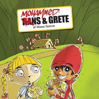Manu Sareen: Hans & Grete