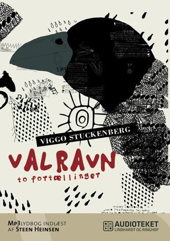 Viggo Stuckenberg: Valravn : to fortællinger