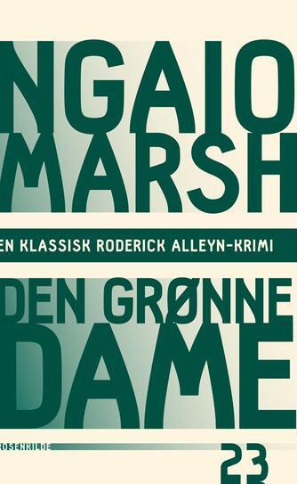 Ngaio Marsh: Den grønne dame