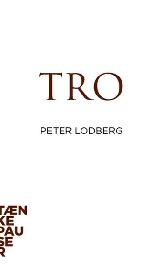 Peter Lodberg: Tro