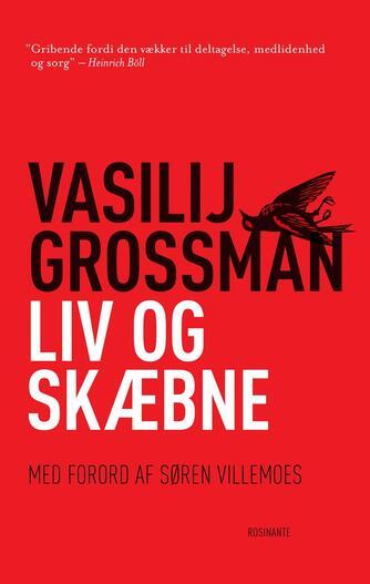 Vasilij Grossman: Liv og skæbne