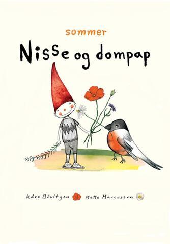 Kåre Bluitgen, Mette Marcussen: Nisse og dompap - sommer