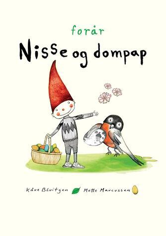 Kåre Bluitgen, Mette Marcussen: Nisse og dompap - forår