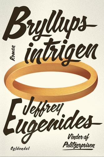 Jeffrey Eugenides: Bryllupsintrigen : roman