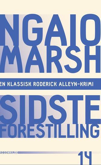 Ngaio Marsh: Sidste forestilling