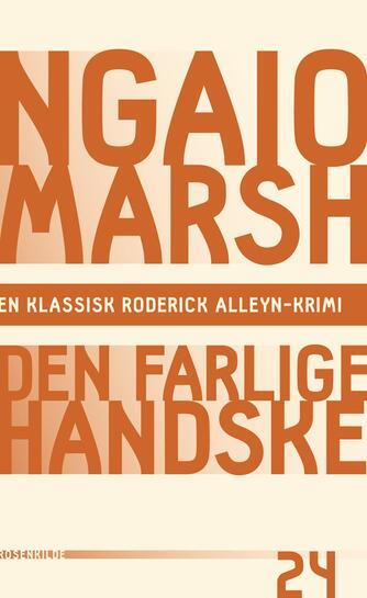Ngaio Marsh: Den farlige handske