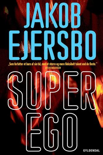 Jakob Ejersbo: Superego