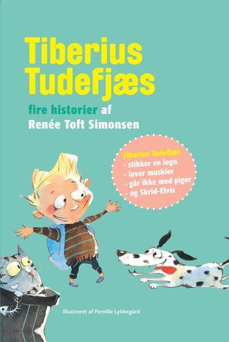 Renée Toft Simonsen: Tiberius Tudefjæs : fire historier