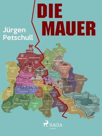Jürgen Petschull: Die Mauer