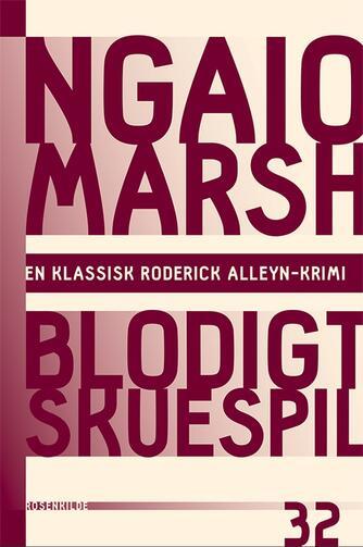 Ngaio Marsh: Blodigt skuespil