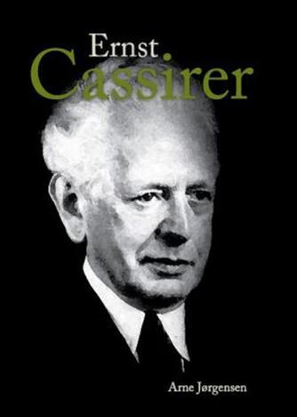 Arne Jørgensen (f. 1947): Ernst Cassirer
