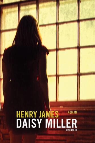 Henry James: Daisy Miller : roman