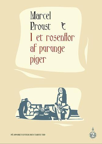 Marcel Proust: I et rosenflor af purunge piger