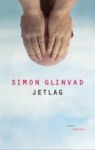 Simon Glinvad (f. 1978): Jetlag : roman
