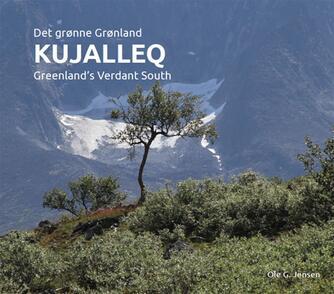 Ole G. Jensen: Kujalleq - det grønne Grønland