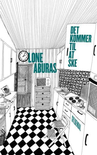 Lone Aburas (f. 1979): Det kommer til at ske : roman